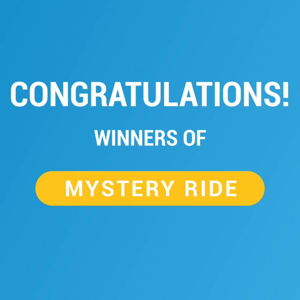 Congratulations to Mystery Ride Winners!