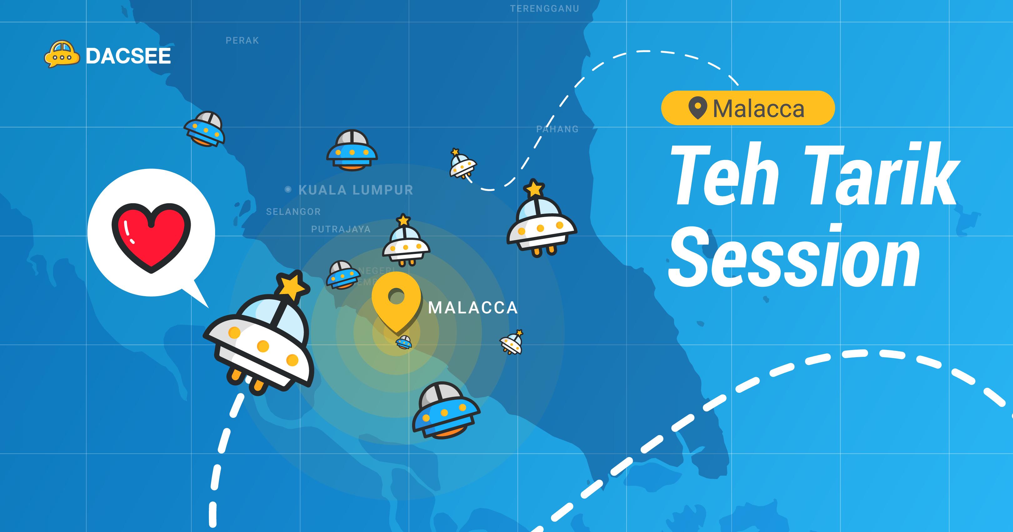 DACSEE Teh Tarik – Malacca