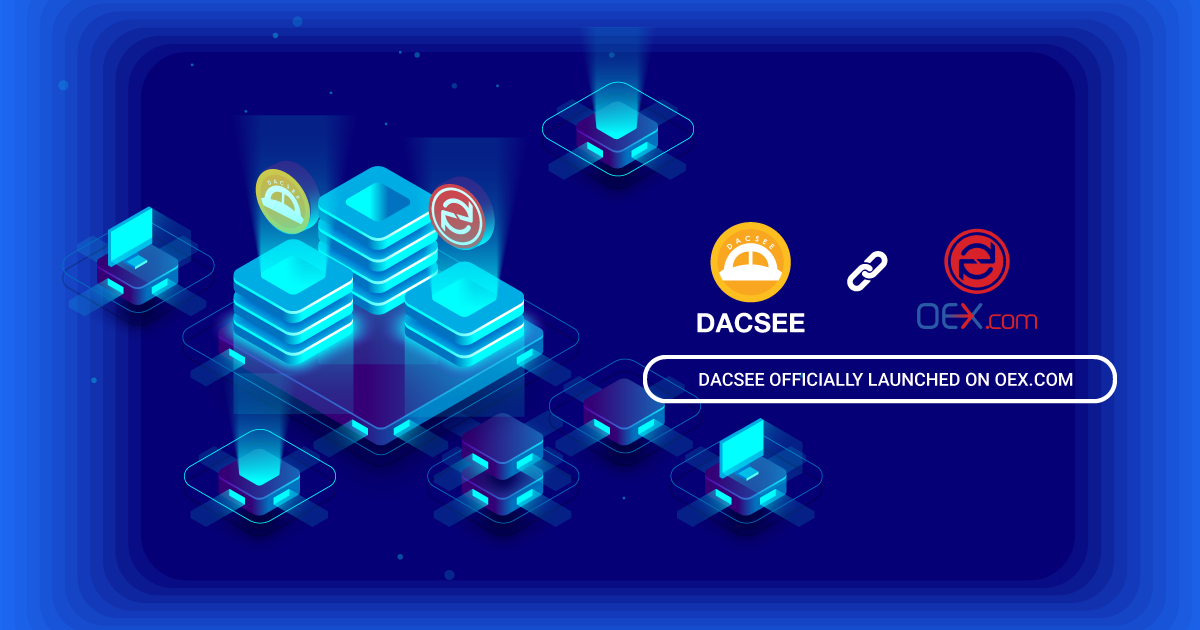 DACSEE Launching on OEX