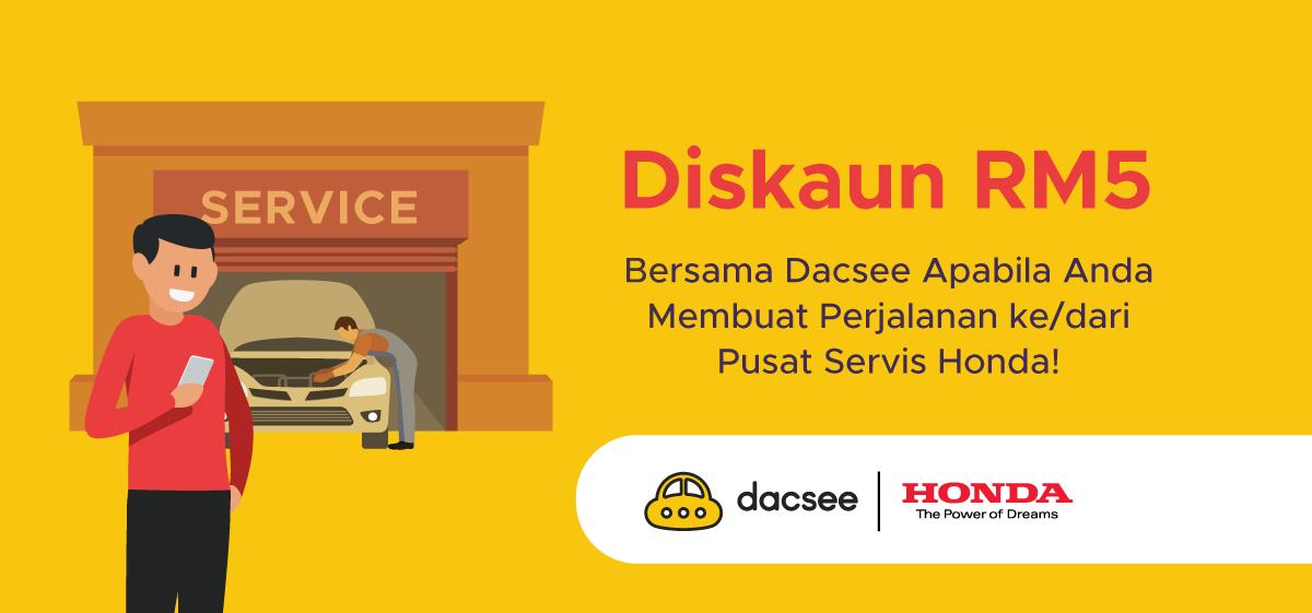Dapatkan Diskaun RM5 Bersama Dacsee Apabila Anda Membuat Perjalanan ke/dari Pusat Servis Honda!